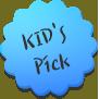 KID'S Pick