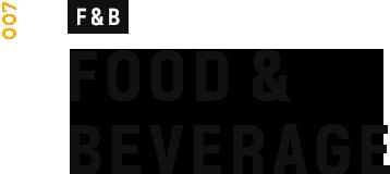 F&B - FOOD & BEVERAGE